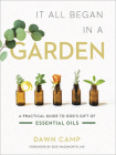 It All Began in a Garden: A Practical Guide to God's Gift of Essential Oils Cover Image