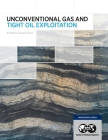 Unconventional Gas and Tight Oil Exploitation Cover Image