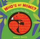 Who's at Home?: A Lift-the-Flap Book Cover Image