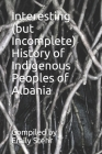 Interesting (but Incomplete) History of Indigenous Peoples of Albania Cover Image