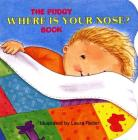 The Pudgy Where Is Your Nose? Book (Pudgy Board Books) Cover Image