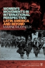 Women's Movements in International Perspective: Latin America and Beyond Cover Image