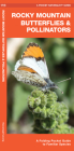 Rocky Mountain Butterflies & Pollinators: A Folding Pocket Guide to Familiar Species Cover Image