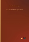 The Enchanted Typewriter Cover Image