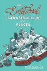 The Emotional Infrastructure of Places Cover Image
