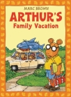 Arthur's Family Vacation: An Arthur Adventure Cover Image