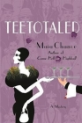Teetotaled: A Mystery Cover Image