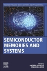 Semiconductor Memories and Systems Cover Image