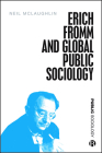 Erich Fromm and Global Public Sociology Cover Image