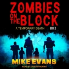 Zombies on the Block Lib/E: A Temporary Death Cover Image