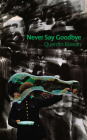 Never Say Goodbye Cover Image