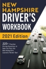 New Hampshire Driver's Workbook: 320+ Practice Driving Questions to Help You Pass the New Hampshire Learner's Permit Test Cover Image