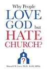 Why People Love God But Hate Church? Cover Image