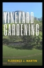 Vineyard Gardening: It refers to the specific geographical and geological characteristics of grapevine plantations Cover Image
