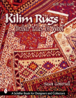 Kilim Rugs: Tribal Tales in Wool (Schiffer Book for Collectors) Cover Image