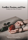 Conflict, Passion, and Pain Cover Image