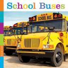 School Buses (Seedlings: Community Vehicles) Cover Image