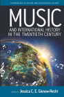 Music and International History in the Twentieth Century Cover Image