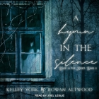 A Hymn in the Silence (Dark Is the Night #2) Cover Image