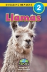 Llamas: Animals That Change the World! (Engaging Readers, Level 2) Cover Image