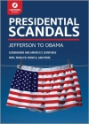 Presidential Scandals: Jefferson to Obama Cover Image