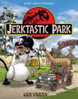 Jerktastic Park: A Get Fuzzy Treasury Cover Image
