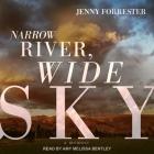 Narrow River, Wide Sky Lib/E: A Memoir Cover Image