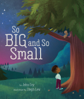 So Big and So Small Cover Image