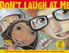 Don't Laugh at Me [With CD] Cover Image