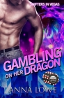 Gambling on Her Dragon Cover Image