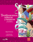Teotihuacanos, toltecas y tarascos (Historias de Verdad) Cover Image