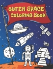 Outer Space Coloring Book: Educational Coloring Book for Kids Ages 4-12 - Filled with Planets, Astronauts, Space Ships, Rockets and more Cover Image