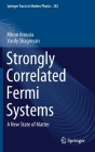 Strongly Correlated Fermi Systems: A New State of Matter (Springer Tracts in Modern Physics #283) Cover Image