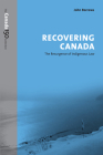 Recovering Canada: The Resurgence of Indigenous Law (Canada 150 Collection) Cover Image