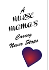 Nurse Notebook - Gift for Nurses Cover Image