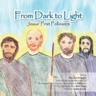 From Dark to Light: Jesus' first Followers Cover Image