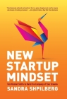 New Startup Mindset: Ten Mindset Shifts to Build the Company of Your Dreams Cover Image
