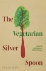 The Vegetarian Silver Spoon: Classic and Contemporary Italian Recipes Cover Image