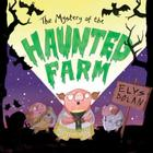 The Mystery of the Haunted Farm Cover Image