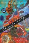 Crazy Love: New Poems Cover Image