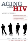 Aging with HIV: A Gay Man's Guide Cover Image