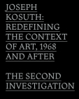 Joseph Kosuth: Redefining the Context of Art, 1968 and After: The Second Investigation and Public Media Cover Image