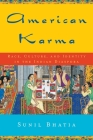 American Karma: Race, Culture, and Identity in the Indian Diaspora (Qualitative Studies in Psychology #11) Cover Image