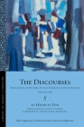 The Discourses: Reflections on History, Sufism, Theology, and Literature--Volume One (Library of Arabic Literature #77) Cover Image