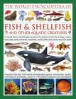 The Illlustrated Encyclopedia of Fish & Shellfish of the World: A Natural History Identification Guide to the Diverse Animal Life of Deep Oceans, Open Cover Image
