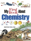 My First Book about Chemistry (Dover Children's Science Books) Cover Image