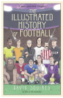 The Illustrated History of Football Cover Image