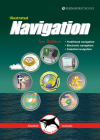 Illustrated Navigation: Traditional, Electronic & Celestial Navigation (Illustrated Nautical Manuals #2) Cover Image