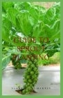 Guide to Sprout Planting: The natural process by which seeds or spores germinate and put out shoots Cover Image