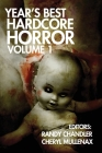 Year's Best Hardcore Horror Volume 1 Cover Image